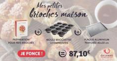 """Le kit petites brioches """"faites-maison"""""""