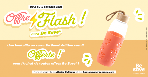 Offre Flash Be Save - Une bouteille offerte
